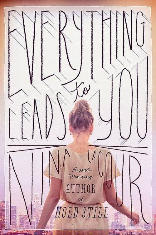 verything-Leads-to-You-Nina-LaCour